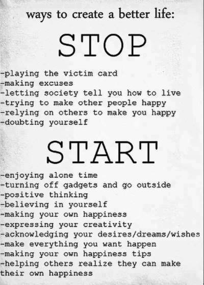 Ways to Create a Better Life